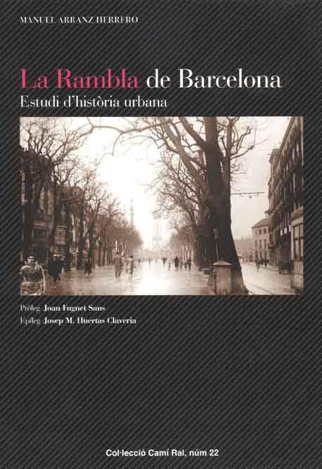 la rambla de barcelona. estudi d historia urbana-manuel arranz-9788423206575
