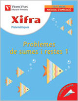 Xifra Matematiques Problemes De Sumes I Restes 1 (educacio Primar Ia 1) Quadern D Ampliacio por Javier Fraile Martin epub