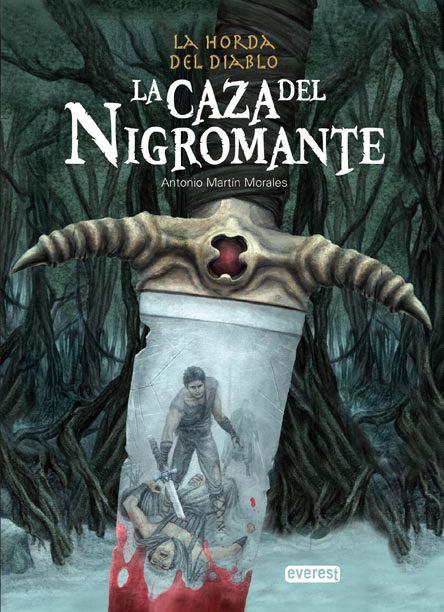 la caza del nigromante: la horda del diablo: libro 1-antonio martin morales-9788444144375