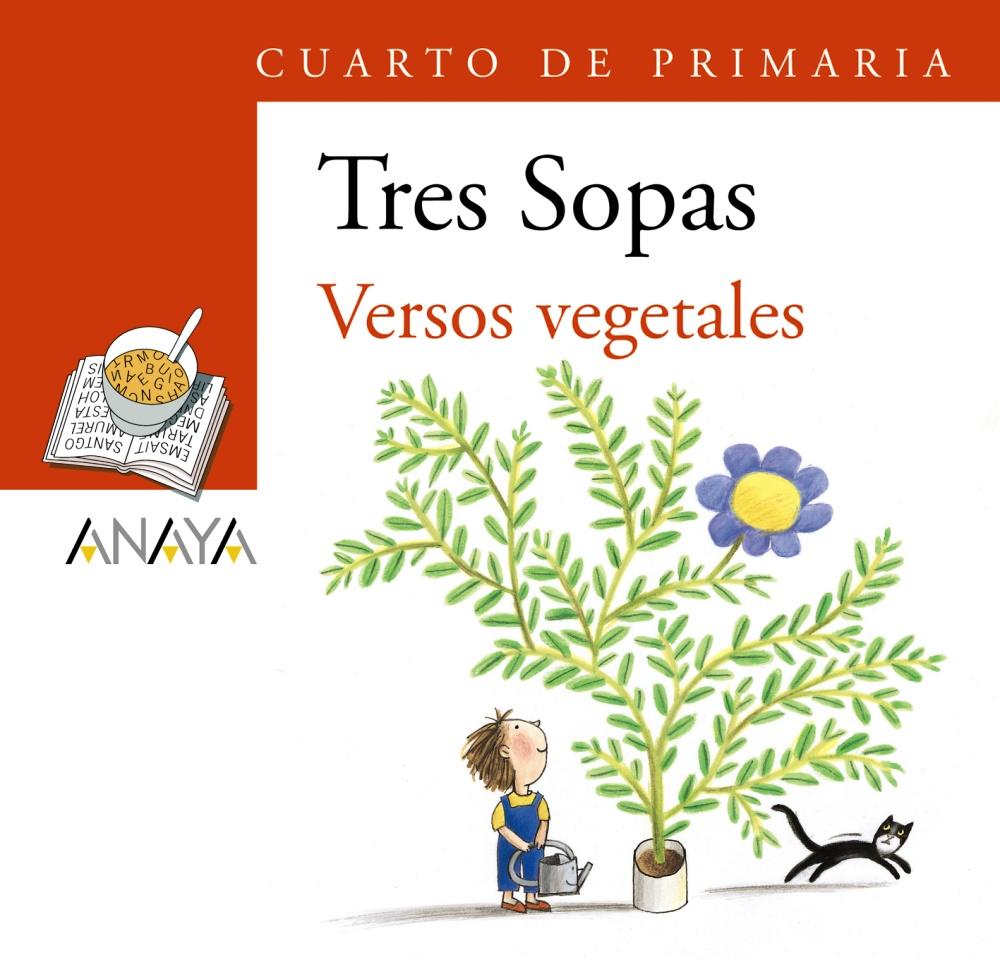 Tres Sopas: Versos Vegetales (4º Educacion Primaria) (blister) por Vv.aa.