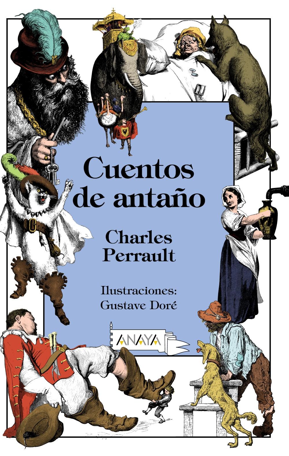 Cuentos De Antaño por Charles Perrault