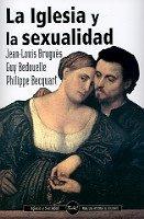 La Iglesia Y La Sexualidad por Guy Bedouelle epub