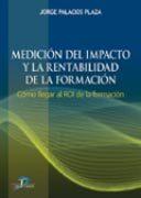 descargar MEDICION DEL IMPACTO Y LA RENTABILIDAD DE LA FORMACION pdf, ebook