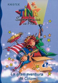 Tina I Pitus: La Gran Aventura De Colom por Knister Gratis