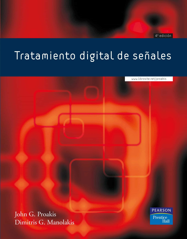 Tratamiento Digital De Señales (4ª Ed.) por Dimitris G. Manolakis;                                                                                    John G. Proakis epub