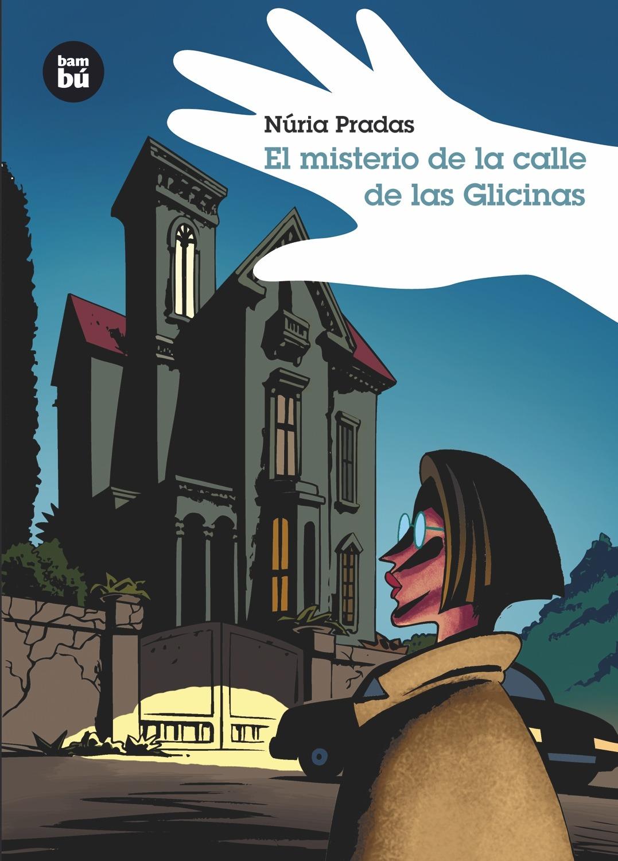 descargar EL MISTERIO DE LA CALLE DE LAS GLICINAS pdf, ebook