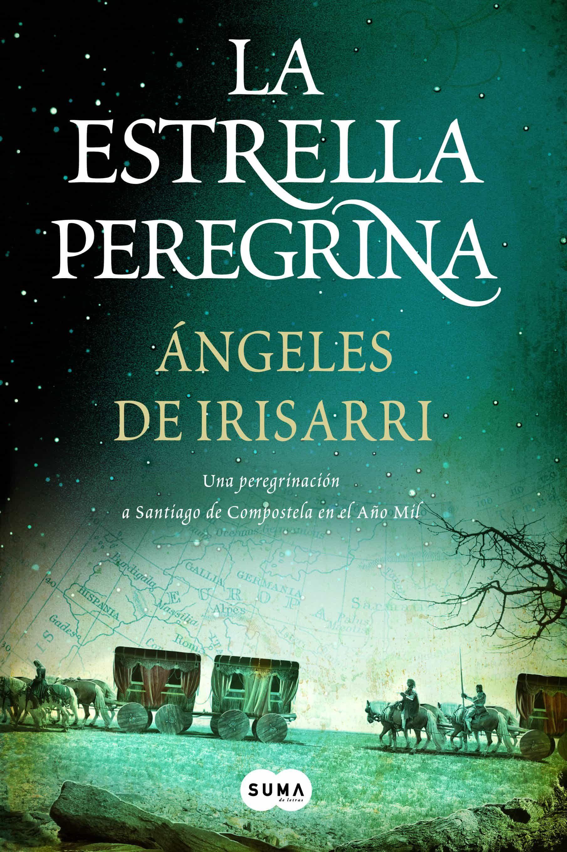LA ESTRELLA PEREGRINA   ANGELES DE IRISARRI   Comprar libro ...