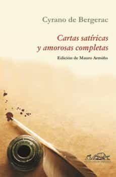 CARTAS SATIRICAS Y AMOROSAS COMPLETAS | CYRANO DE BERGERAC | Comprar ...