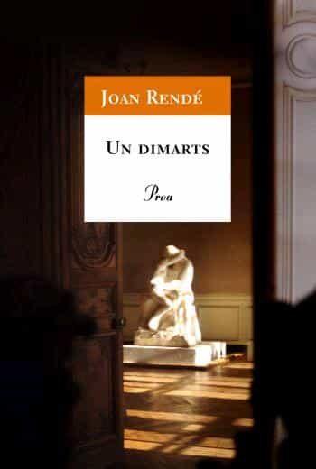 Un Dimarts por Joan Rende