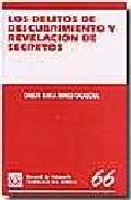 Los Delitos De Descubrimiento Y Revelacion De Secretos (los Delit Os, 66) por Carlos Maria Romeo Casabona epub