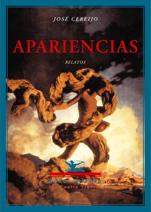 Apariencias (relatos) por Jose Cereijo