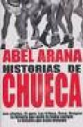 Historias De Chueca 1 por Abel Arana epub