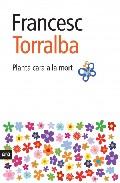Planta Cara A La Mort por Francesc Torralba epub