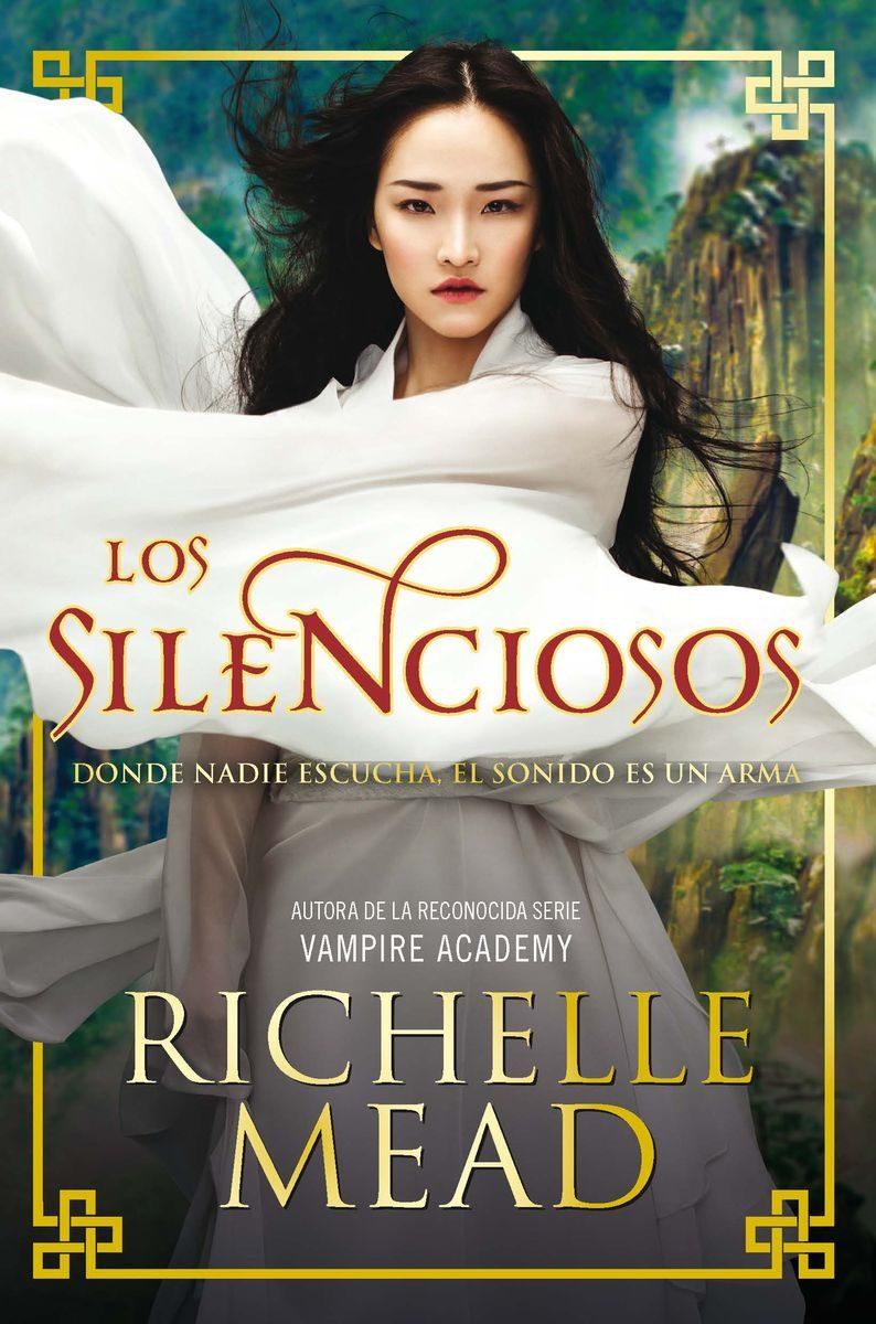 Los Silenciosos por Richelle Mead