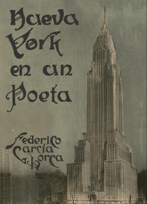 Nueva York En Un Poeta por Federico Garcia Lorca