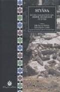Siyasa. Estudio Arqueologico Del Despoblado Andalusi (siglos Xi-x Iii) por Julio Navarro Palazon;                                                                                    Pedro Jimenez Castillo