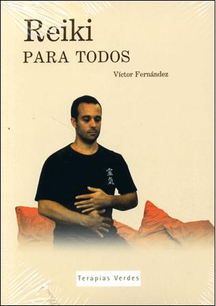 Reiki Para Todos 1 (libro + Dvd) por Victor Manuel Fernandez Gratis