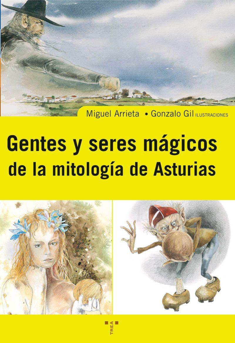 Gente Y Seres Magicos De La Mitologia Asturiana por Miguel I. Arrieta Gallastegui epub