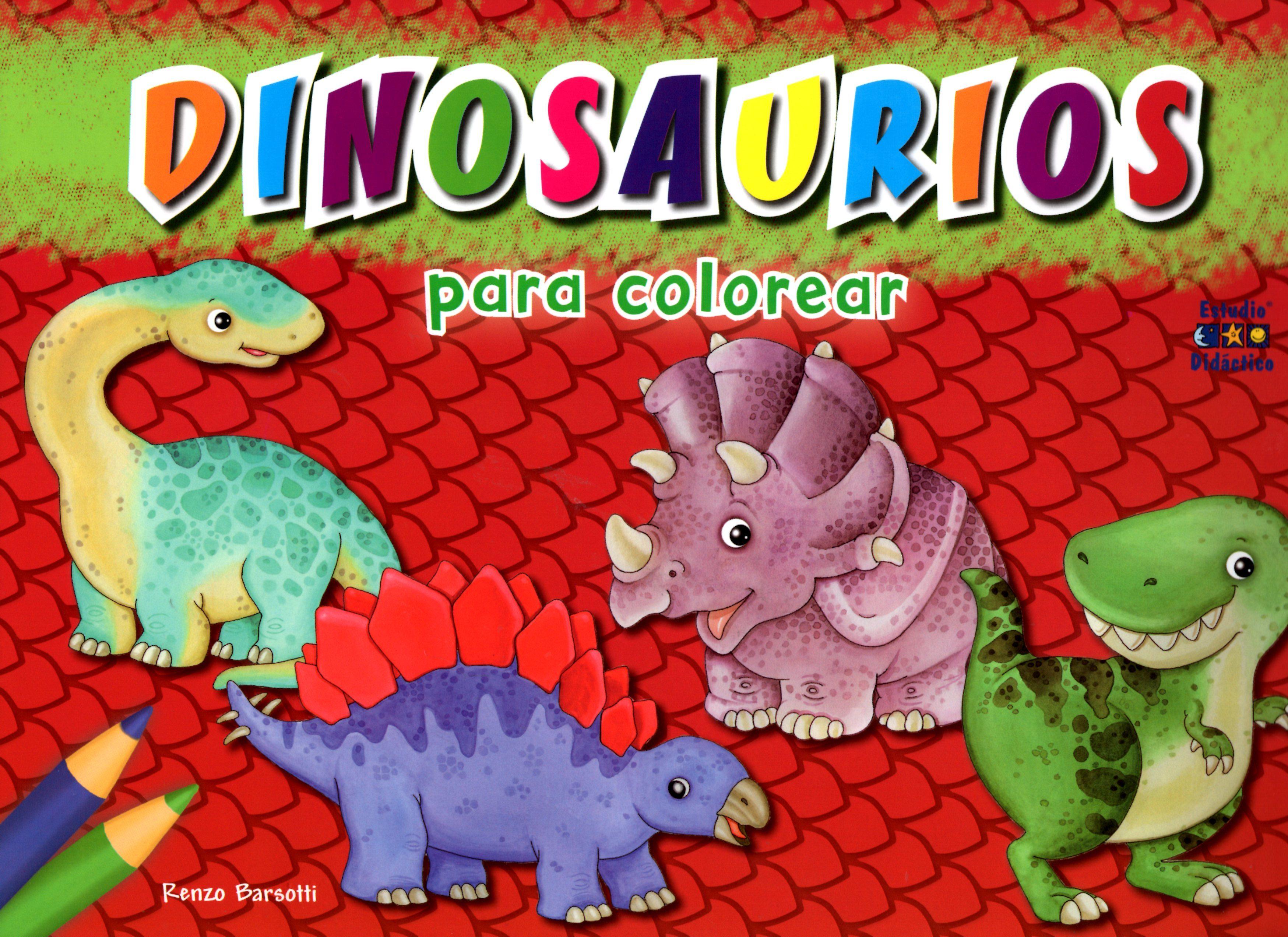 DINOSAURIOS PARA COLOREAR | RENZO BARSOTTI | Comprar libro 9788497867375