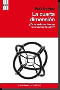 LA CUARTA DIMENSION: ES NUESTRO UNIVERSO LA SOMBRA DE OTRO | RAUL ...