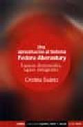 Una Aproximacion Al Sistema Fedora Aberastury: Espacios Desconoci Dos, Lugares Inimaginados por Cristina Suarez epub