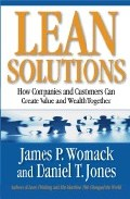 Lean Solutions : How Companies And Customers Can Create Value And Wealth Together por James P. Womack;                                                                                                                                                                                                          Daniel T. Jones epub