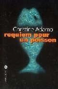 Requiem Pourun Poisson por Christine Adamo