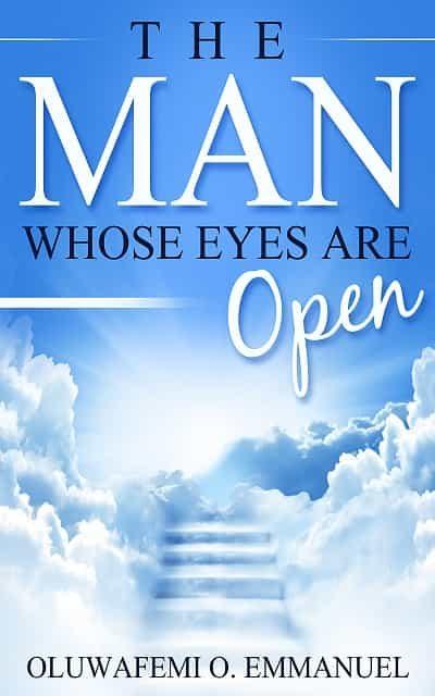 The Man Whose Eyes Are Open 978-3961421985 por Oluwafemi O. Emmanuel EPUB DJVU