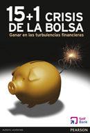 15 + 1 crisis de la bolsa: ganar en las turbulencias financieras-9788415552185