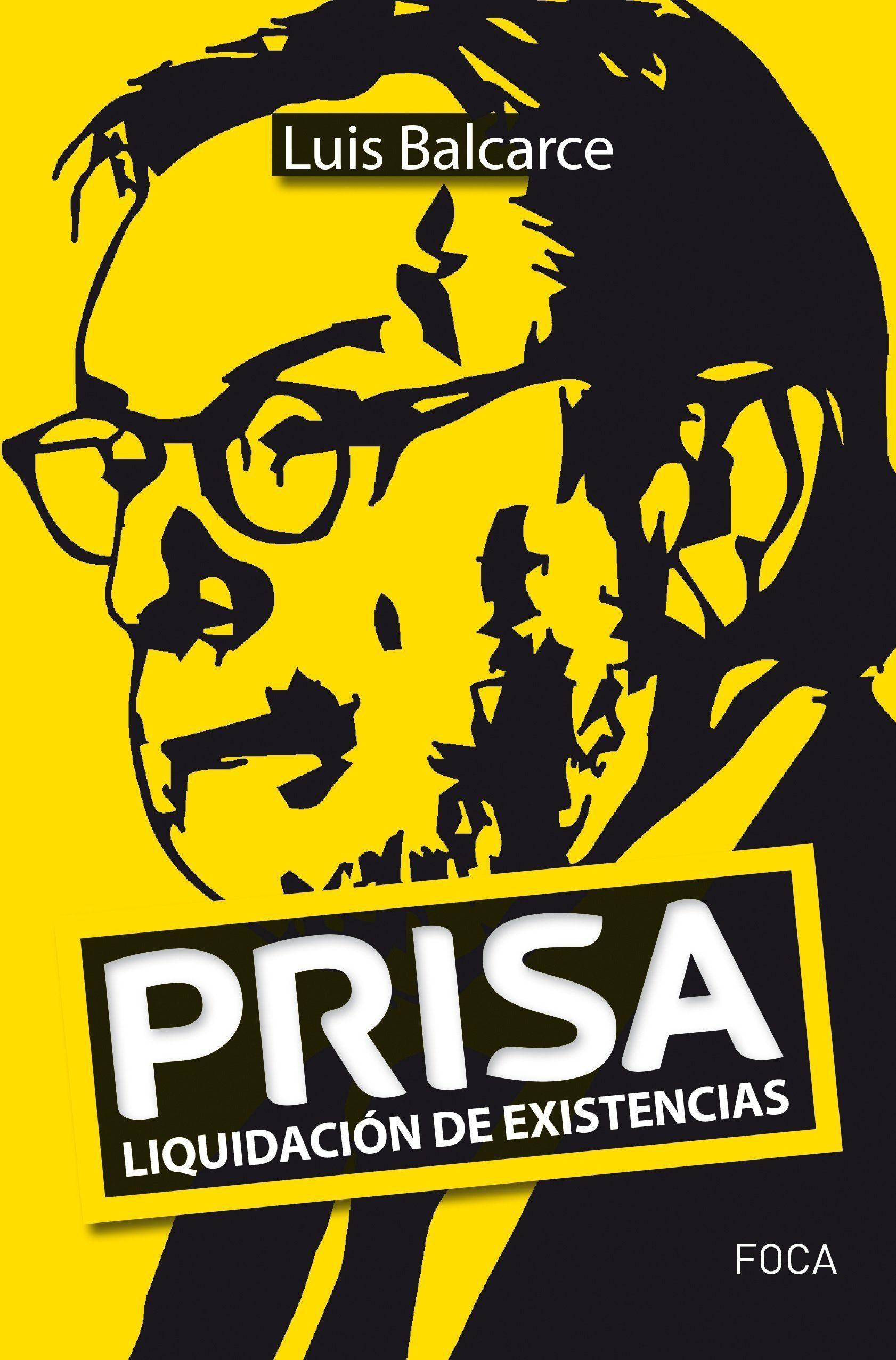 Prisa: Liquidacion De Existencia por Luis Balcarce