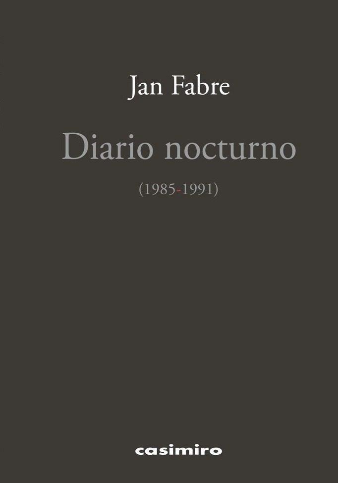 diario nocturno (1985-1991)-jan fabre-9788416868285