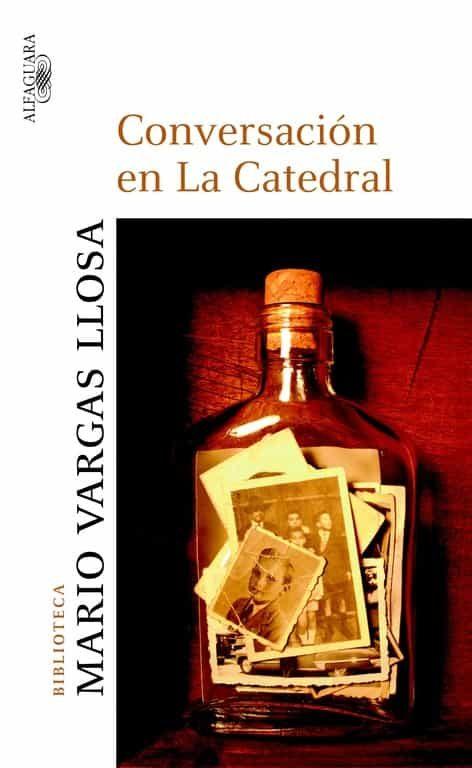 Conversaciones En La Catedral por Mario Vargas Llosa