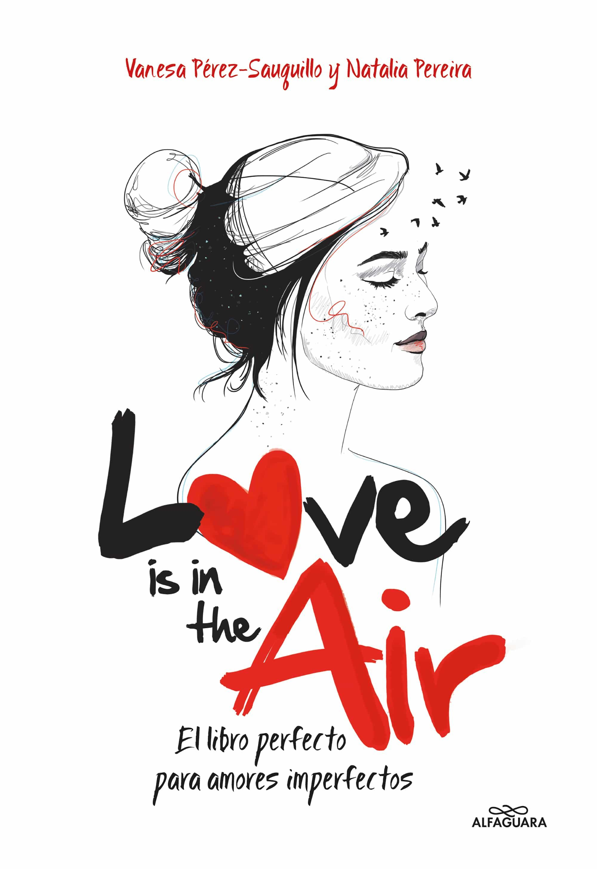 Resultado de imagen de LOVE IS THE AIR libro alfaguara