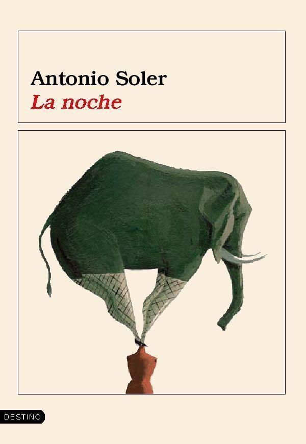 La Noche por Antonio Soler epub