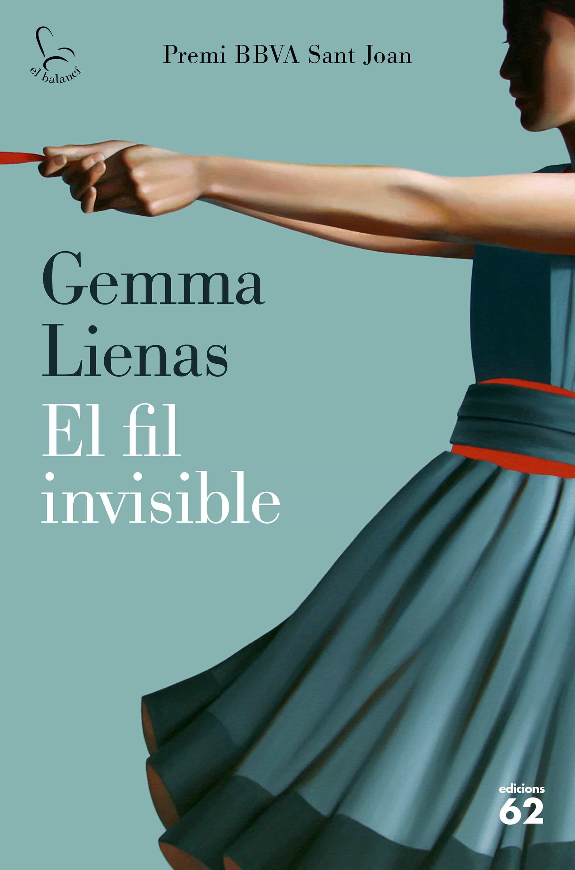 el fil invisible (premi bbva sant joan)-gemma lienas-9788429777185