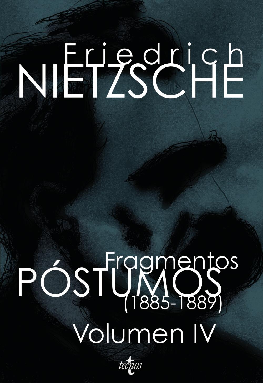Fragmentos Postumos: Volumen Iv (1885-1889) (2ª Ed.) por Friedrich Nietzsche;                                                                                    Diego Sanchez Meca epub
