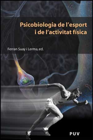 Psicobiologia De L Esport I De L Activitat Fisica