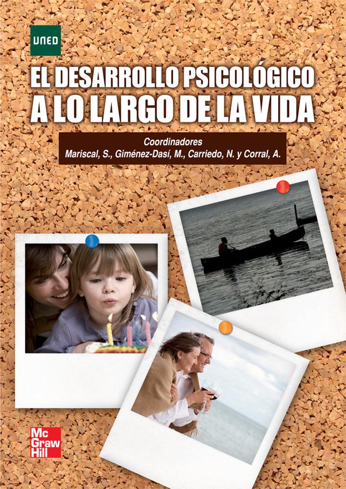 El Desarrollo Psicologico A Lo Largo De La Vida por S. Mariscal;                                                                                    M. Gimenez Dasi