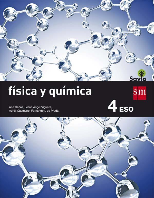 FÍSICA Y QUÍMICA 4º ESO SAVIA 16 | VV.AA. | Comprar libro 9788467586985