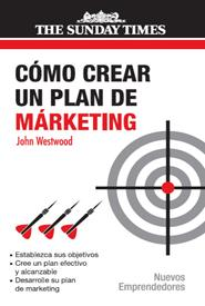 como crear un plan de marketing-john westwood-9788474328585