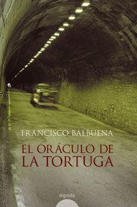 El Oraculo De La Tortuga por Francisco Balbuena