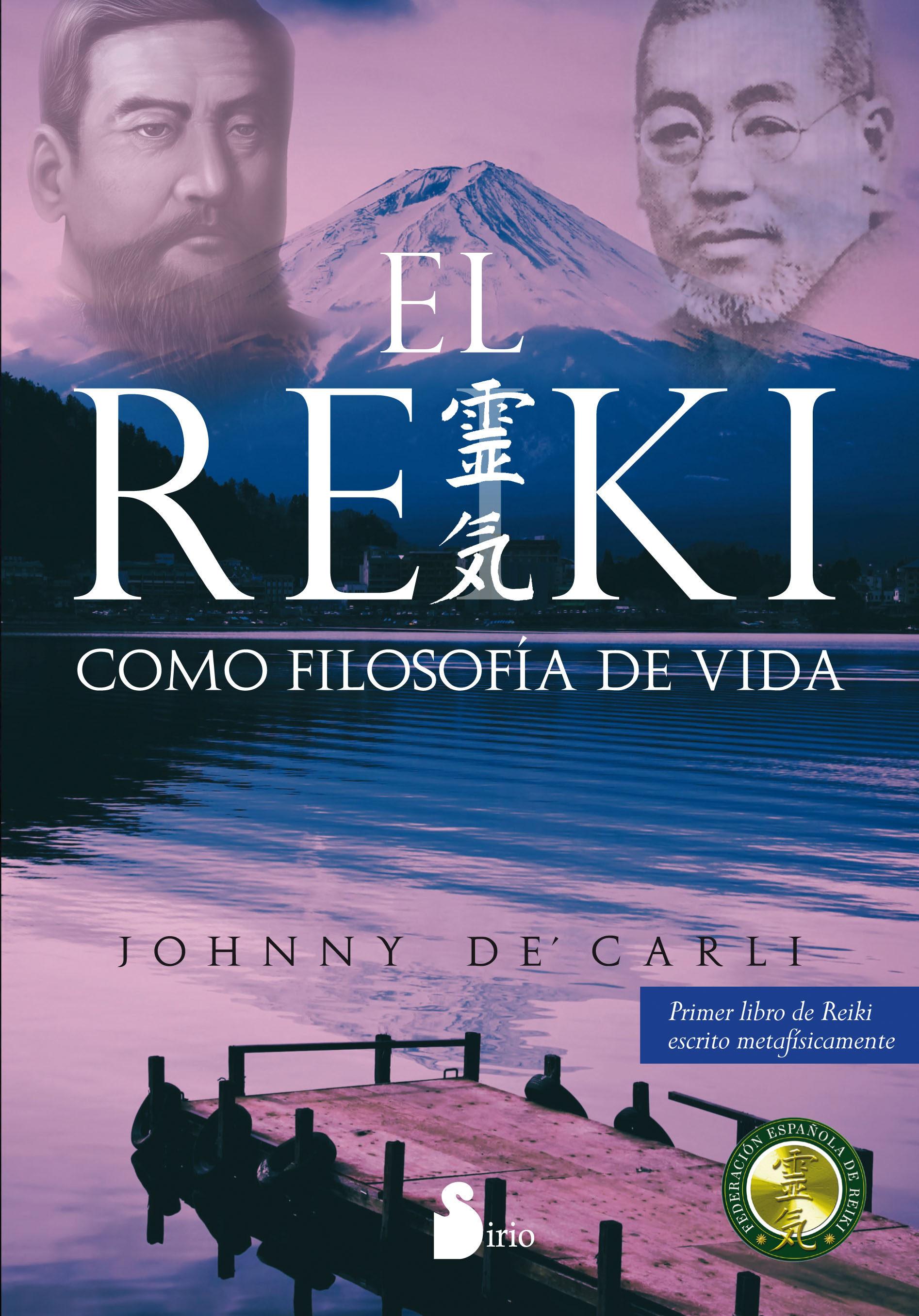 El Reiki Como Filosofia De Vida por Johnny De Carly
