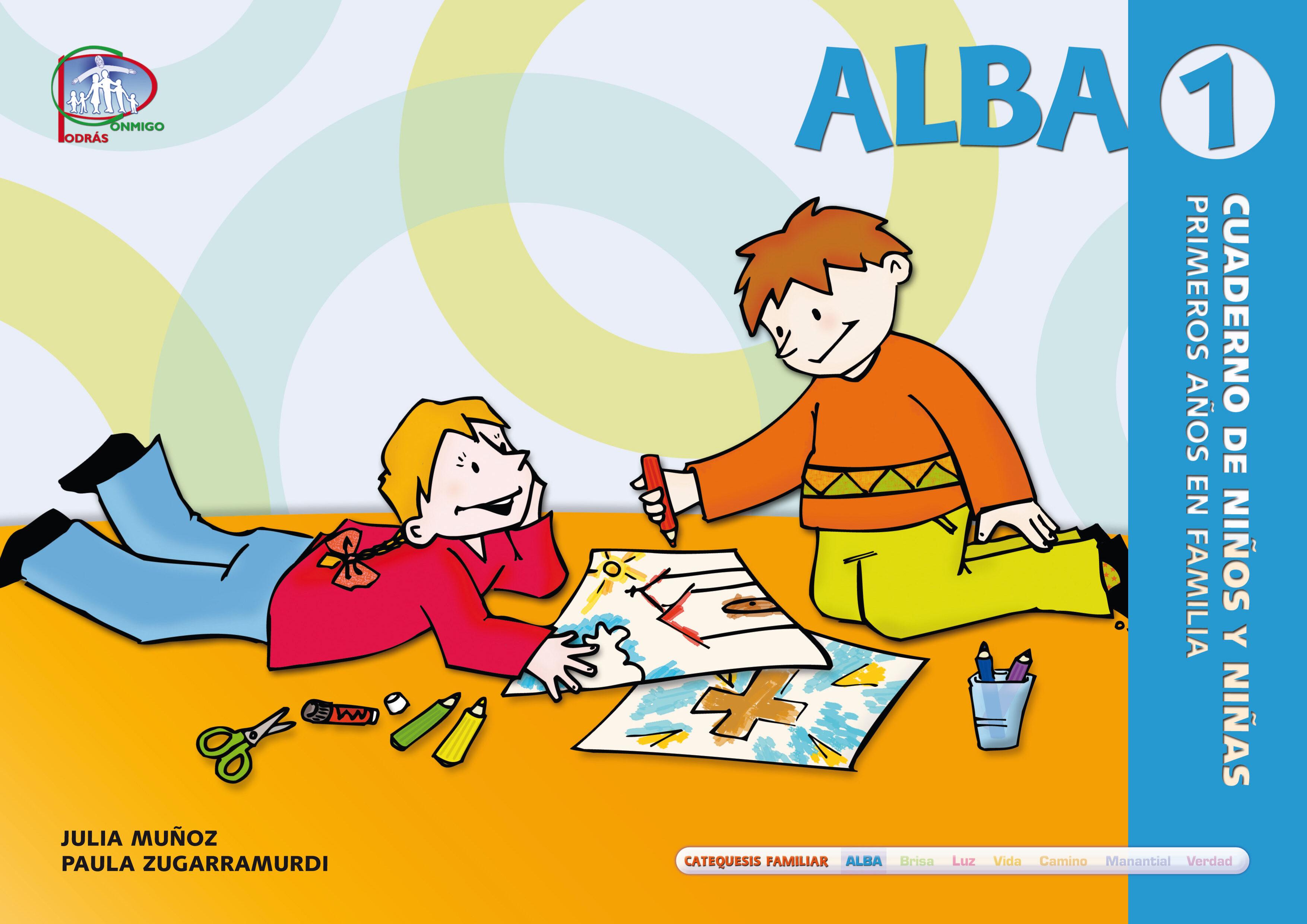 Alba 1: Cuaderno De Niños Y Niñas. Primeros Años En Familia por Julia Muñoz Ferrer