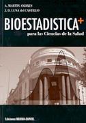 Bioestadistica Para Las Ciencias De La Salud por Andres Martin;                                                                                    J. D. Luna Gratis