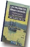 Las Palmas De Gran Canaria: Nuestro Puerto Nuestra Ciudad por Julio Gonzalez