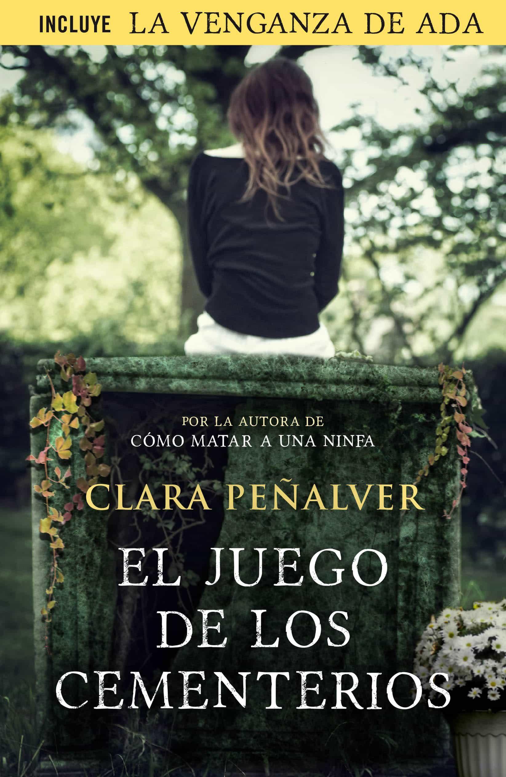 El Juego De Los Cementerios (ada Levy 2)   por Clara Peñalver epub