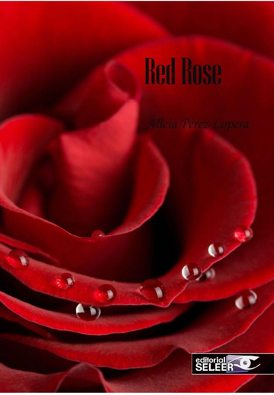 red rose-alicia perez lopera-9788494512285