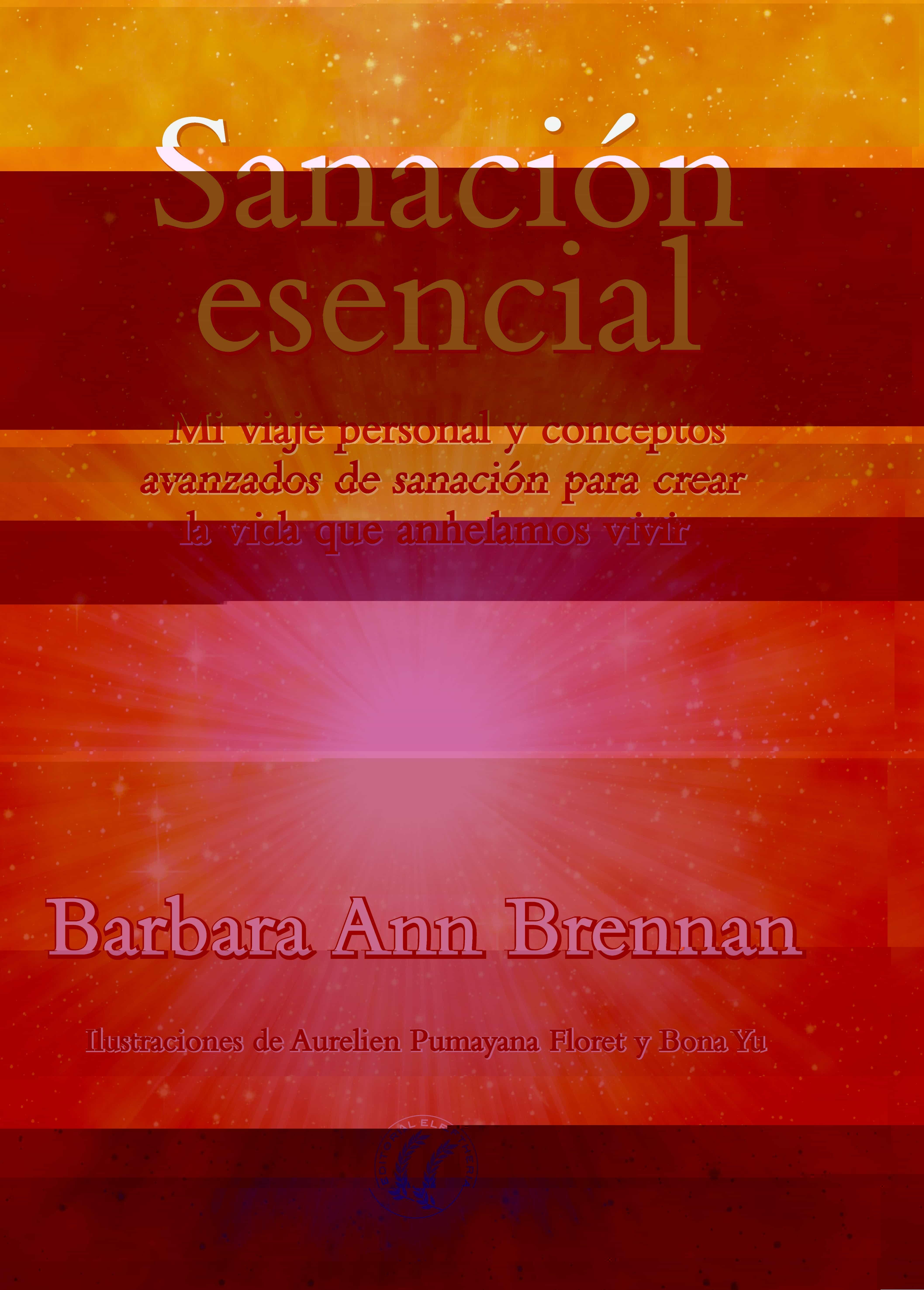 Sanacion Esencial Barbara Ann Brennan Comprar Libro 9788494674785