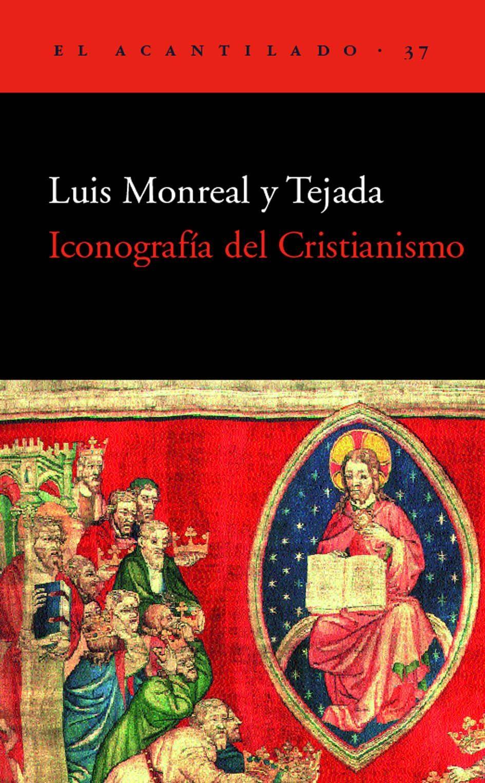 iconografia del cristianismo-luis monreal y tejada-9788495359285