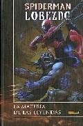 Spiderman; Lobezno: La Materia De Las Leyendas por Brett Matthews Gratis